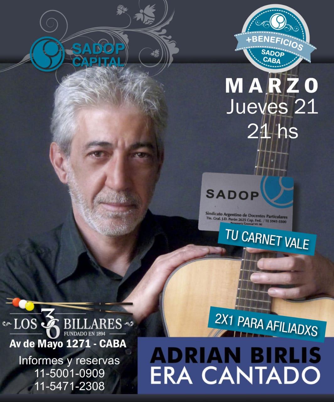 En este momento estás viendo Era Cantado, Adrián Birlis
