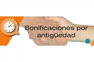Lee más sobre el artículo Bonificaciones por Antigüedad