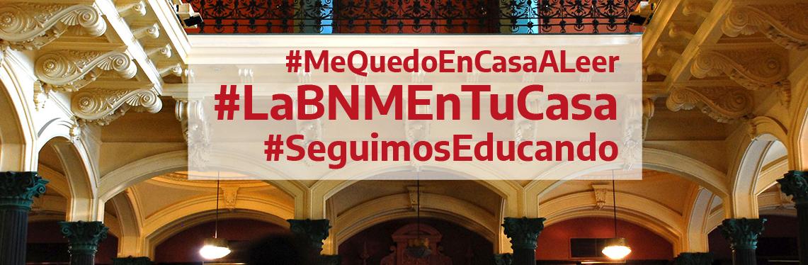 En este momento estás viendo Biblioteca Digital #LaBNMEnTuCasa