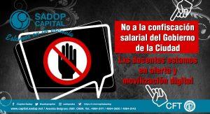 Lee más sobre el artículo #NoALaConfiscacionSalarial #ConNuestrosSalariosNo #SADOPCABA
