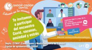 Lee más sobre el artículo Te invitamos a participar del encuentro COVID, vacunas, ansiedad y estrés.